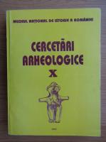 Anticariat: Cercetari arheologice (volumul 10)