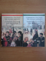 Comedia italiana din renastere (2 volume)