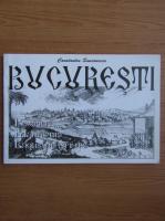Constantin Simionescu - Bucuresti. Biserici, manastiri, lacasuri sfinte