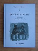 Anticariat: Dumitru Ichim - Tu stii ca te iubesc. 150 sonete