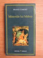 Franz Cumont - Misteriile lui Mithra