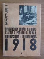 Anticariat: Ion Ardeleanu - Desavarsirea unitatii national-statale a poporului roman. Recunoasterea ei internationala (volumul 5)