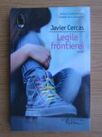 Javier Cercas - Legile frontierei