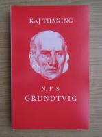 Anticariat: Kaj Thaning - N. F. S. grundtvig