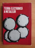 Marius Protopopescu - Teoria electronica a metalelor