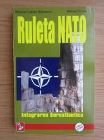 Anticariat: Mircea Cuzino Stanescu - Ruleta NATO. Integrarea Euroatlantica (volumul 1)