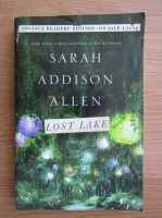 Anticariat: Sarah Addison Allen - Lost lake