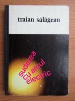 Anticariat: Traian Salagean - Sudarea cu arcul electric