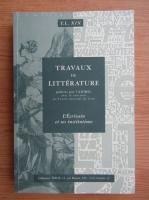 Anticariat: Travaux de litterature. L'ecrivain et ses institutions