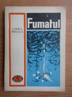 Anticariat: Virgil Necula - Fumatul