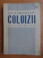 Anticariat: A. V. Dumanschi - Coloizii (1949)