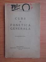 Anticariat: Alexandru Rosetti - Curs de fonetica generala (1930)
