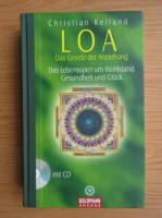 Anticariat: Christian Reiland - Loa. Das Gesetz der Anziehung