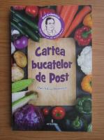 Dan Silviu Boerescu - Cartea bucatelor de post