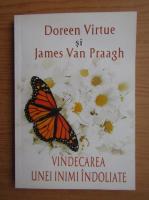 Doreen Virtue - Vindecarea unei inimi indoliate