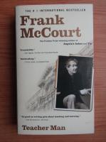 Frank McCourt - Teacher man