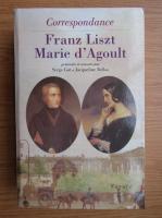 Franz Liszt, Marie dAgoult - Correspondance