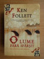 Ken Follett - O lume fara sfarsit