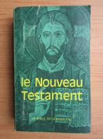 Le Nouveau Testament. La Bible de Jerusalem