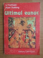 Anticariat: Li Yuchiuan - Ultimul eunuc