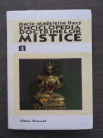 Anticariat: Marie Madeleine Davy - Enciclopedia doctrinelor mistice (volumul 4)