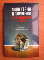Mario Sepi - Noua ferma a animalelor si criza economica globala