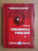 Anticariat: Mihai Golu - Fundamentele psihologiei (volumul 1)
