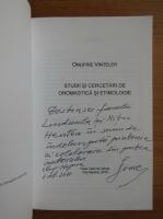 Onufrie Vinteler - Studii si cercetari de onomastica si etimologie (cu autograful autorului)