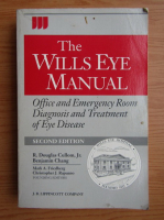 Anticariat: R. Douglas Cullom - The wills eye manual