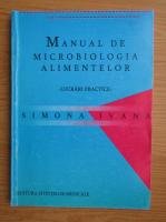 Anticariat: Simona Ivana - Manual de microbiologia alimentelor