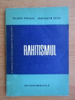 Anticariat: Valeriu Popescu - Rahitismul