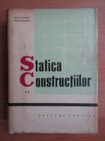 Anticariat: Alexandru Gheorghiu - Statica constructiilor, volumul 2. Structuri static nedeterminate