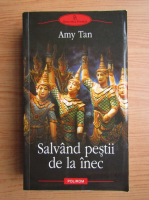 Amy Tan - Salvand pestii de la inec