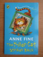 Anne Fine - The killer cat strikes back