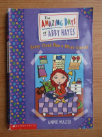 Anne Mazer - The amazing days of Abby Hayes