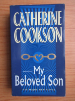 Anticariat: Catherine Cookson - My beloved son