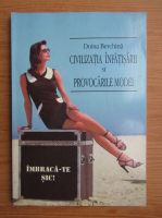 Doina Berchina - Civilizatia infatisarii si provocarile modei