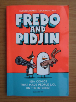 Eugen Erhan - Fredo and Pidjin