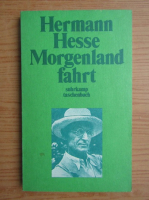 Hermann Hesse - Die Morgenlandfahrt
