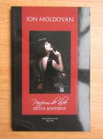 Anticariat: Ion Moldovan - Parfum de aloe. Silvia Sohterus