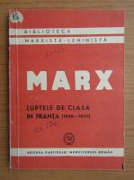 Karl Marx - Luptele de clasa in Franta 1848-1850