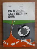Anticariat: M. Socolescu - Fizica si structura scoartei terestre din Romania