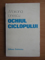Anticariat: Mariana Ionescu - Ochiul ciclopului