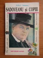 Anticariat: Mihail Sadoveanu - Sadoveanu si copiii