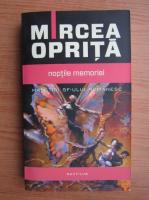 Anticariat: Mircea Oprita - Noptile memoriei