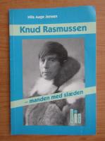 Anticariat: Nils Aage Jensen - Knud Rasmussen