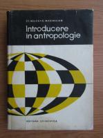 Stefan Milcu - Introducere in antropologie
