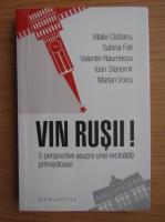 Anticariat: Vitalie Ciobanu - Vin rusii