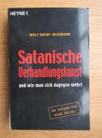 Wolf Ruede Wissmann - Satanische Verhandlungskunst