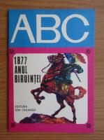 Anticariat: ABC. 1877, anul biruintei